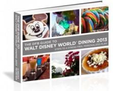Disney Food Blog Guide to Disney Dining 2013