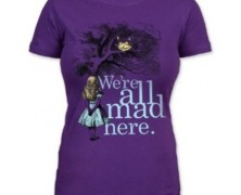 Alice We're All Mad Here Tee