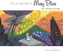 The Art and Flair of Mary Blair Book