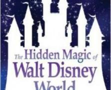The Hidden Magic of Walt Disney World Book