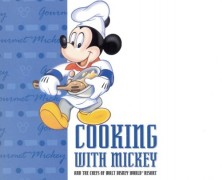 Cooking With Mickey Cookbook