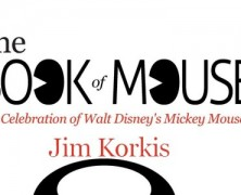 The Book of Mouse: A  Celebration of Walt Disney's Mickey Mouse