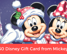 Enter to Win a $50 Disney Gift Card! (Closed)